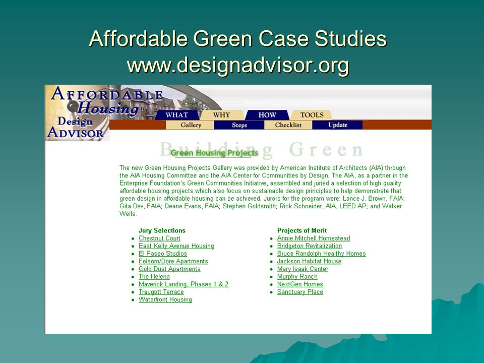 Affordable Green Case Studies www.designadvisor.org