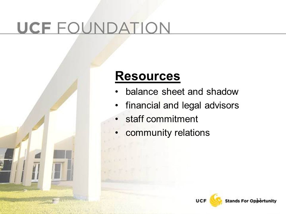 13 Resources balance sheet and shadow financial and legal advisors staff commitment community relations