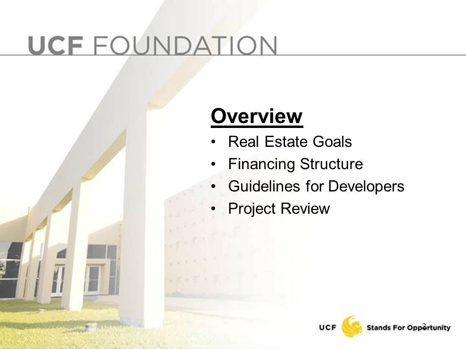 2 Overview Real Estate Goals Financing Structure Guidelines for Developers Project Review