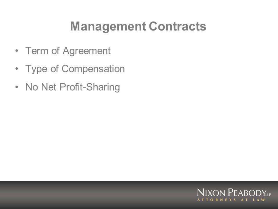 Management Contracts Term of Agreement Type of Compensation No Net Profit-Sharing