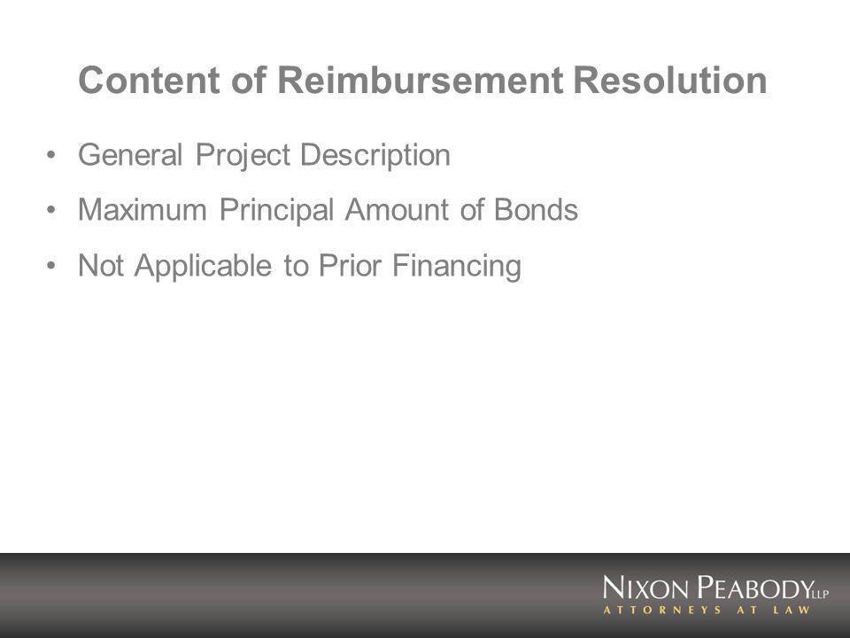 Content of Reimbursement Resolution General Project Description Maximum Principal Amount of Bonds Not Applicable to Prior Financing