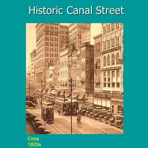 Historic Canal Street Circa 1920s