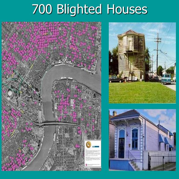 700 Blighted Houses