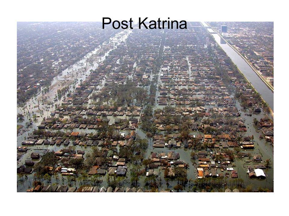 Post Katrina