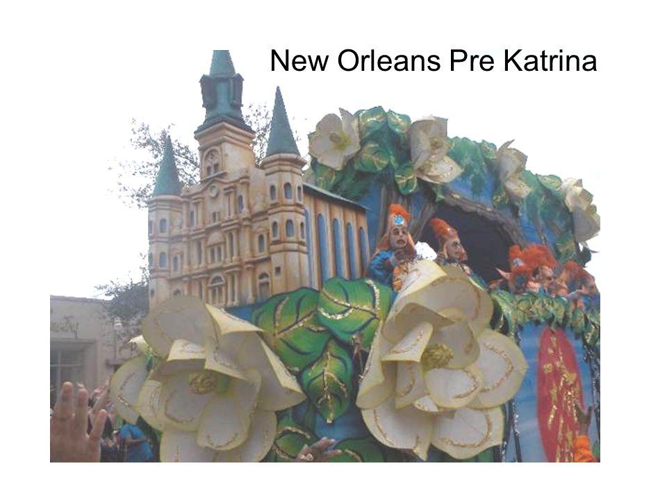 New Orleans Pre Katrina