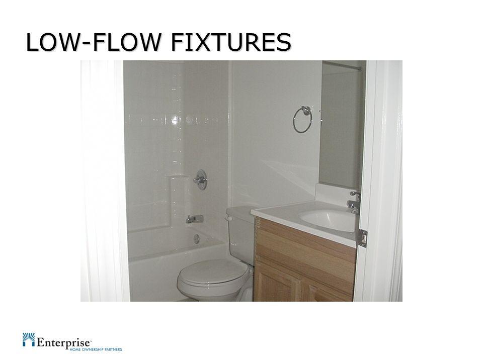 LOW-FLOW FIXTURES