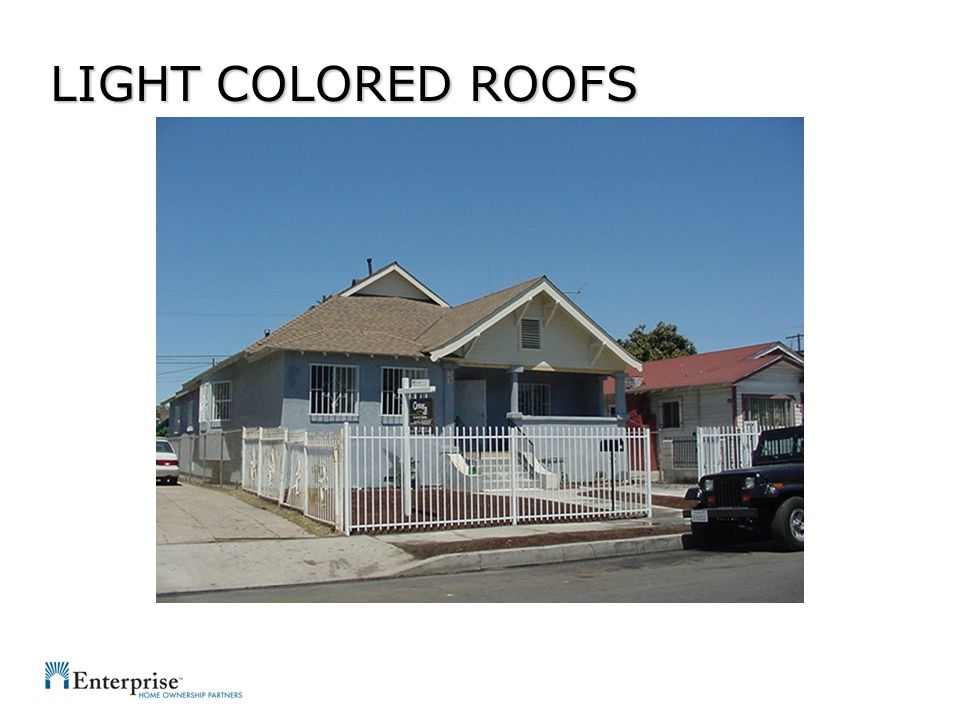 LIGHT COLORED ROOFS