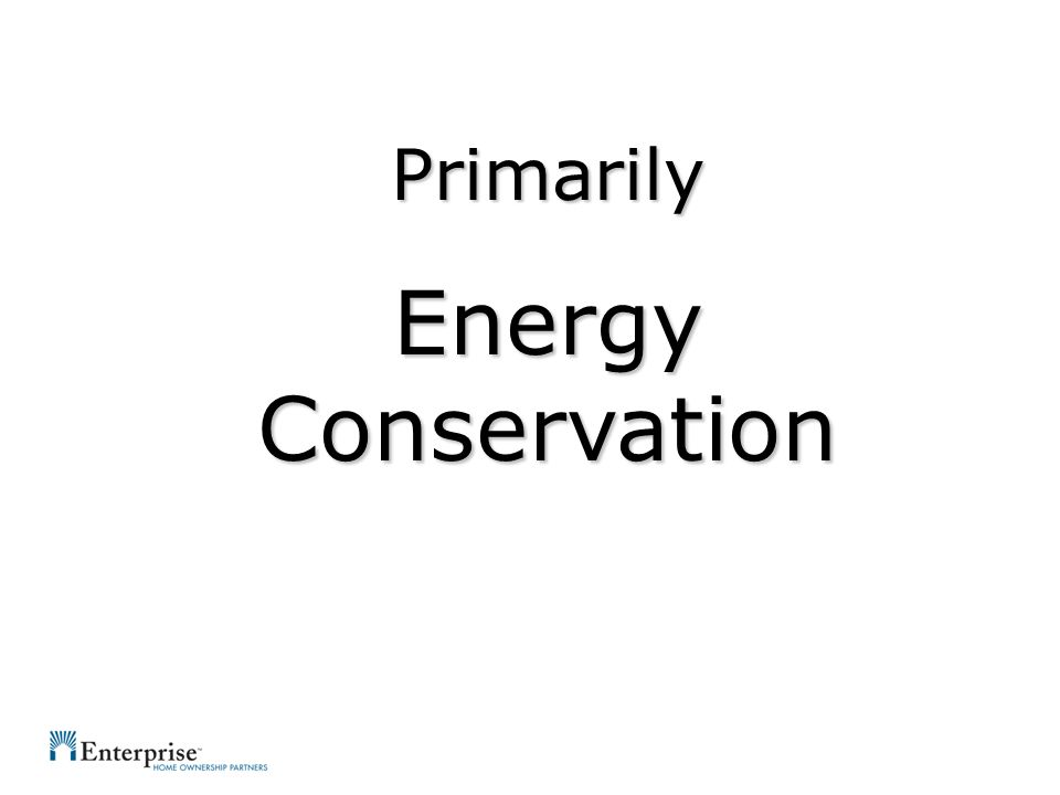 Primarily Energy Conservation