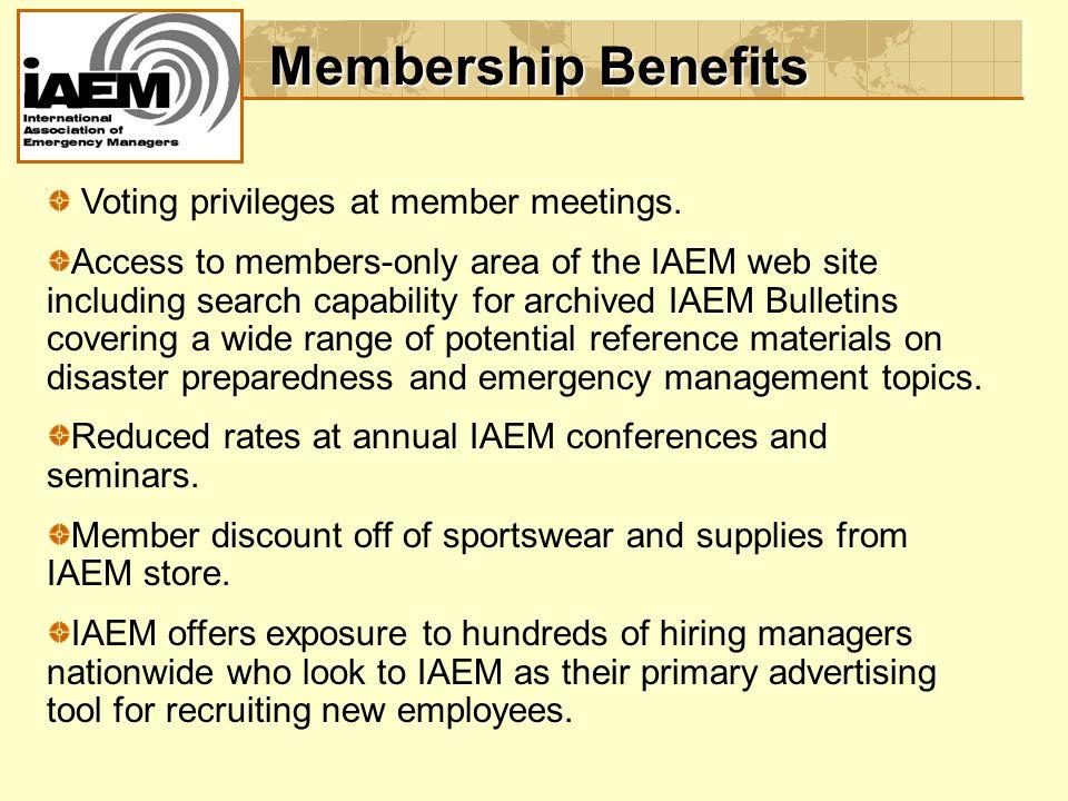 Membership Benefits Voting privileges at member meetings.
