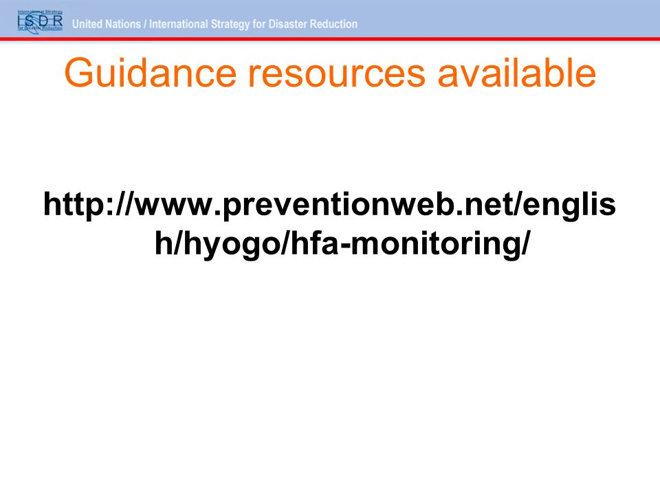 Guidance resources available   h/hyogo/hfa-monitoring/