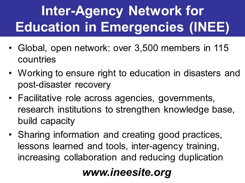 Global, open network: over 3,500 members in 115 countries Working to ensure right to education in disasters and post-disaster recovery Facilitative ro
