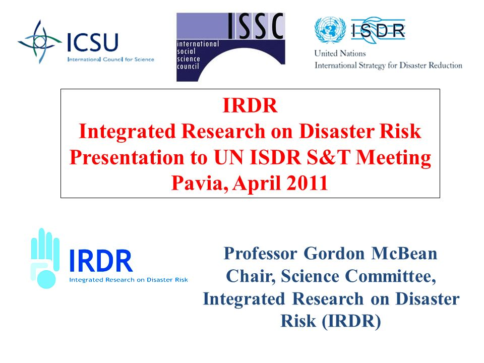 CITIES AT RISK CONFERENCE II April 11-13, 2011 Conference - key themes: (i) Knowledge base for Risk Characterization and Communication; (ii) Assessing Risk and Vulnerabilities; (iii) Developing Urban Adaptation Strategies; (iv) Adaptation Measures and Practices.