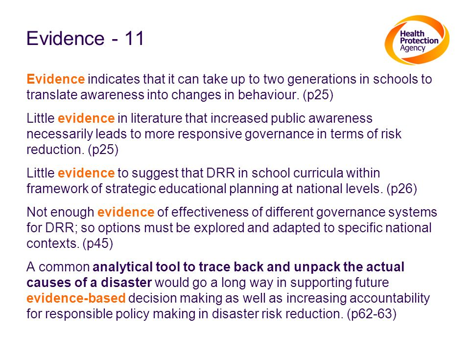 Evidence - 11 Evidence indicates that it can take up to two generations in schools to translate awareness into changes in behaviour. (p25) Little evid