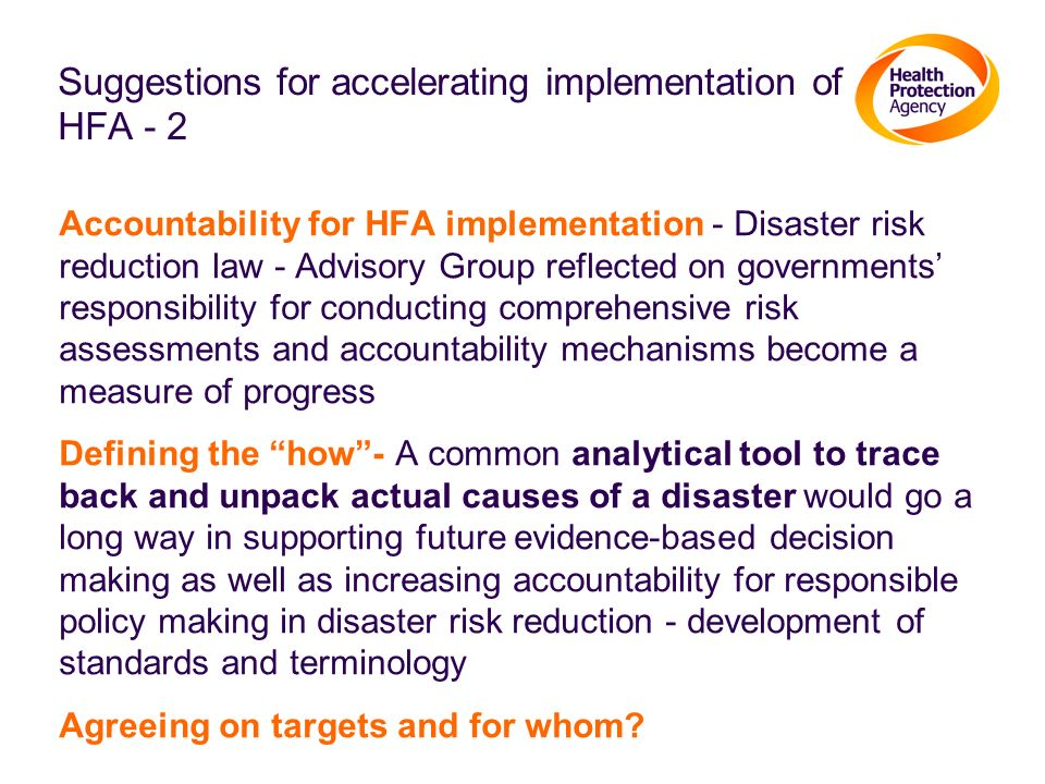 Suggestions for accelerating implementation of HFA - 2 Accountability for HFA implementation - Disaster risk reduction law - Advisory Group reflected