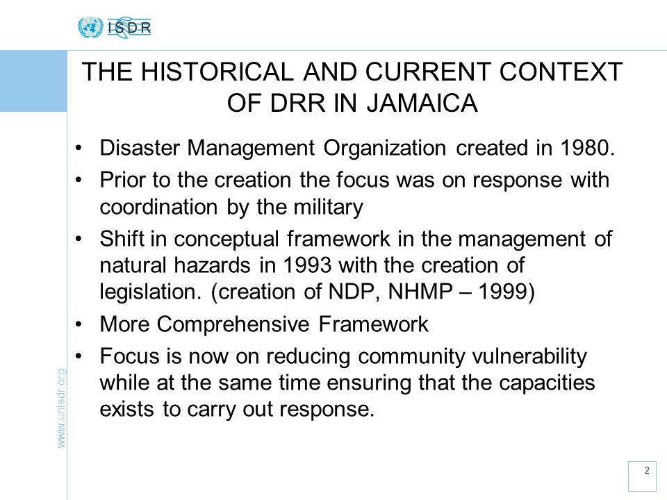 www.unisdr.org 3 JAMAICAS NATIONAL PLATFORM National Disaster Committee (NDC) First formed 1979 To provide Policy and Technical Oversight ……on the planning and implementation of all measures considered necessary or desirable to plan for, and counter the effects of Disasters.