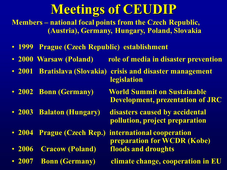 Problems of Disaster Reduction 1.Lack of coordination and cooperation among: international organizations (ISDR, WMO, UNEP..)international organizations (ISDR, WMO, UNEP..) regional organizations (EU, Central Europe, W.