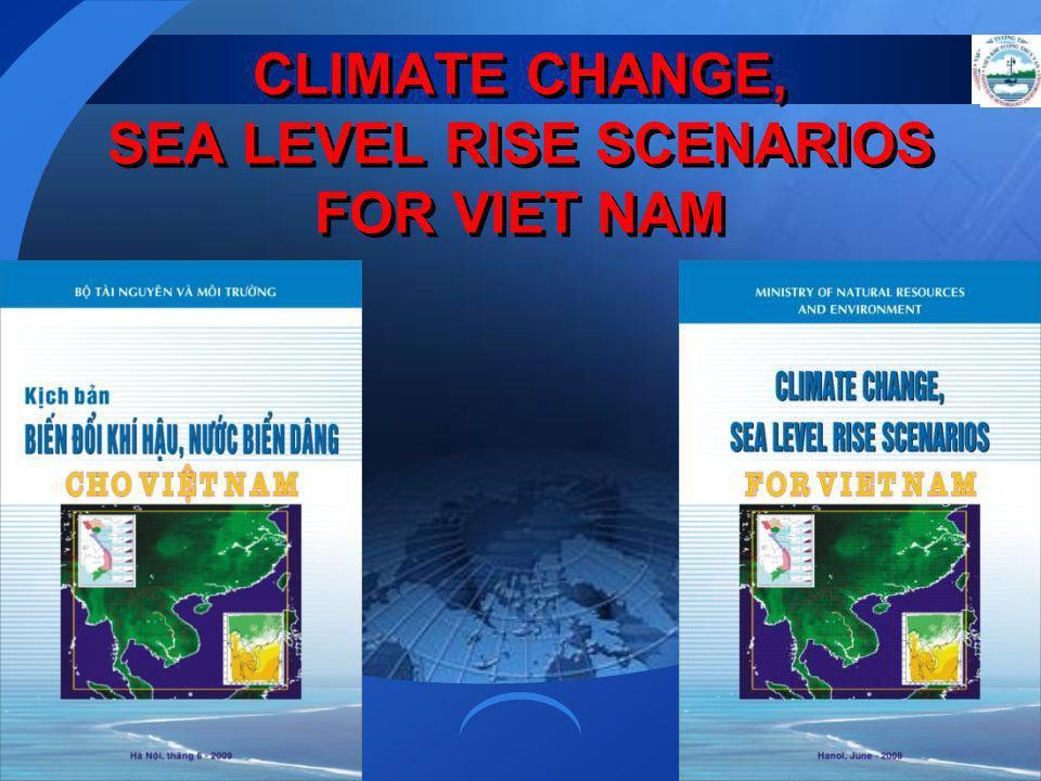 CLIMATE CHANGE, SEA LEVEL RISE SCENARIOS FOR VIET NAM