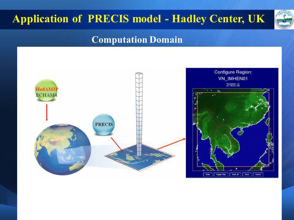 Application of PRECIS model - Hadley Center, UK Computation Domain