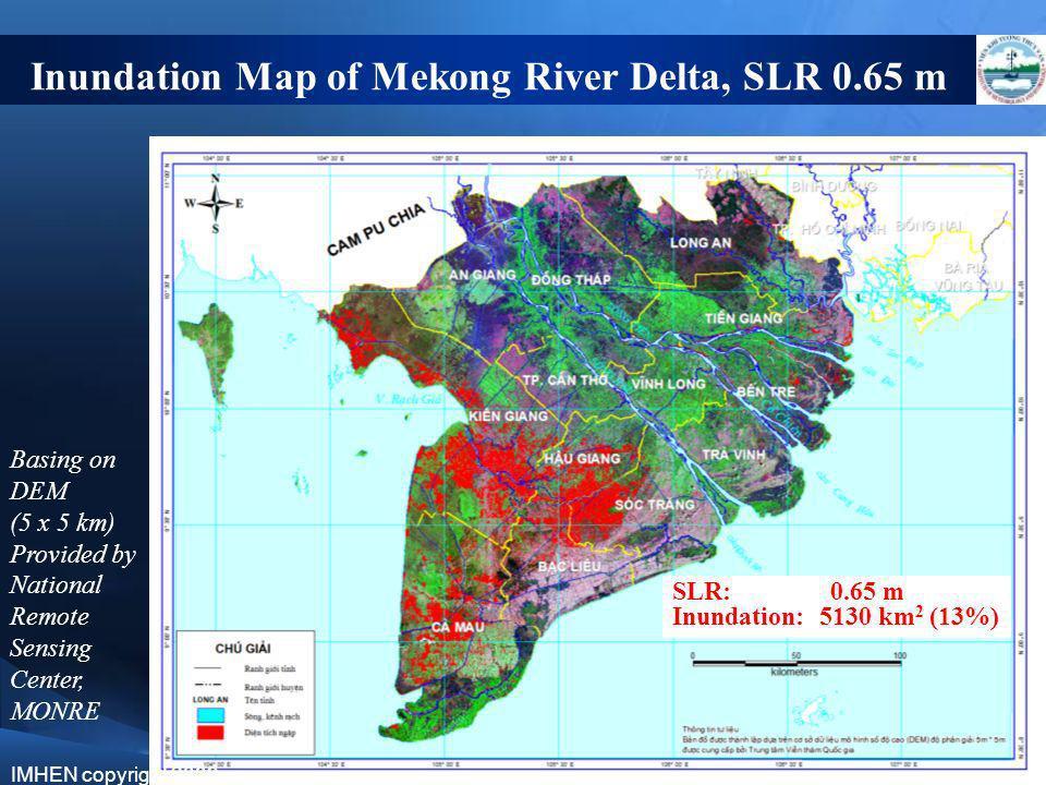 Inundation Map of Mekong River Delta, SLR 0.65 m Basing on DEM (5 x 5 km) Provided by National Remote Sensing Center, MONRE SLR: 0.65 m Inundation: 51