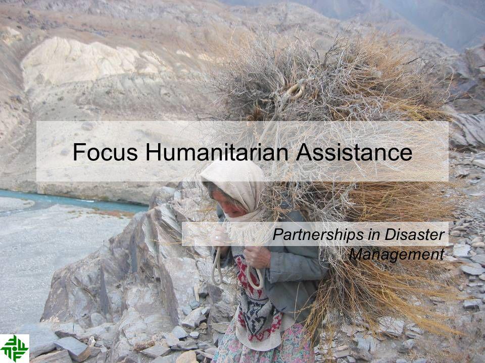Focus Humanitarian Assistance Partnerships in Disaster Management