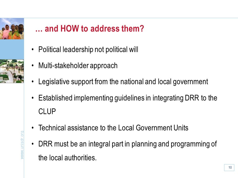 www.unisdr.org 10 … and HOW to address them.