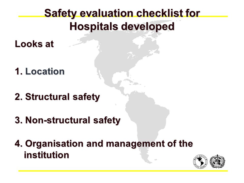 Safety evaluation checklist for Hospitals developed Looks at 1.