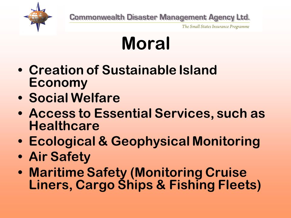 Moral Creation of Sustainable Island Economy Social Welfare Access to Essential Services, such as Healthcare Ecological & Geophysical Monitoring Air S