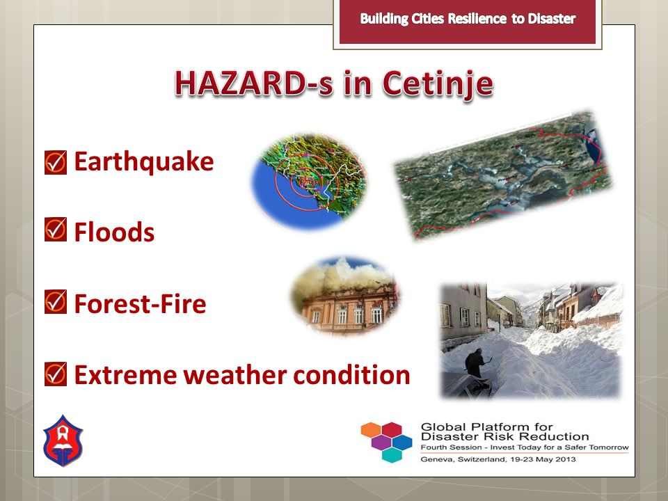 Earthquake Floods Forest-Fire Extreme weather condition
