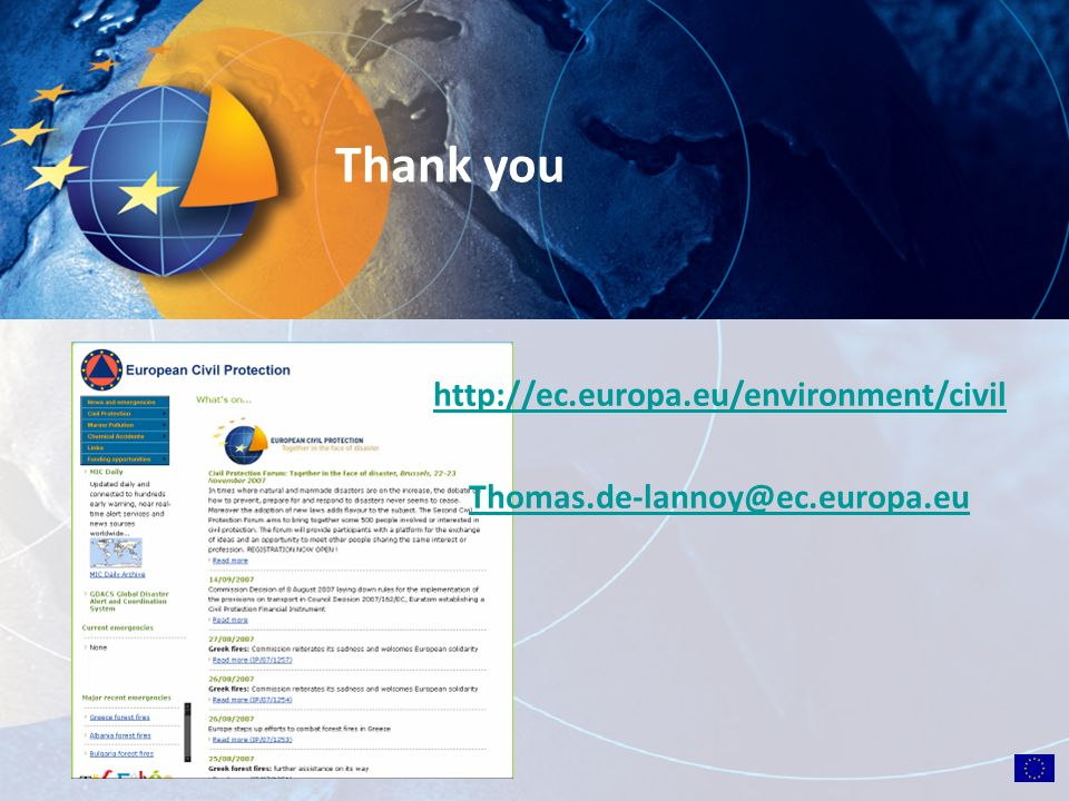 http://ec.europa.eu/environment/civil Thomas.de-lannoy@ec.europa.eu Thank you