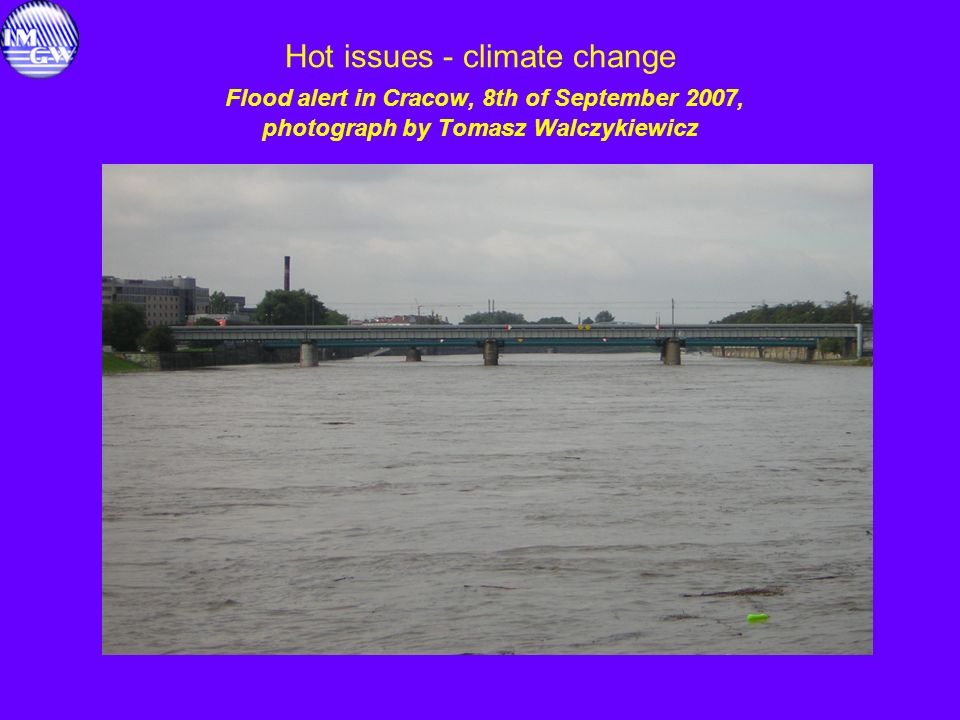 Hot issues - climate change Flood alert in Cracow, 8th of September 2007, photograph by Tomasz Walczykiewicz
