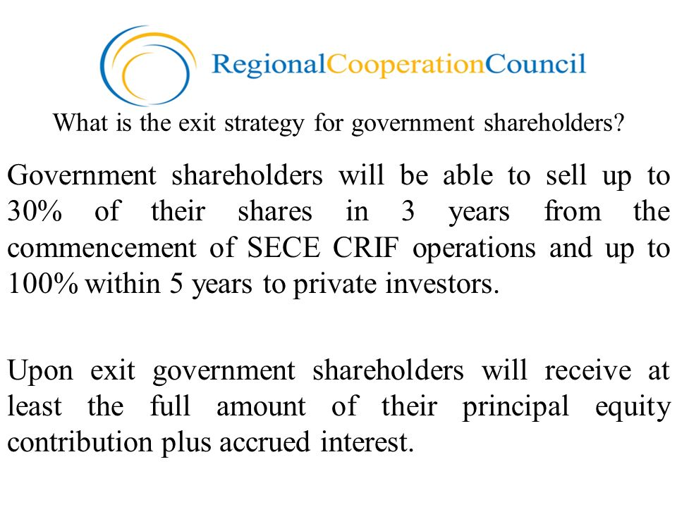 What is the exit strategy for government shareholders? Government shareholders will be able to sell up to 30% of their shares in 3 years from the comm