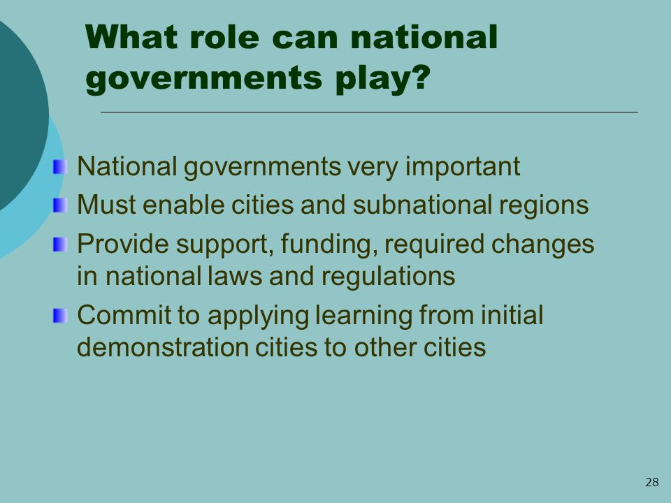 28 What role can national governments play.