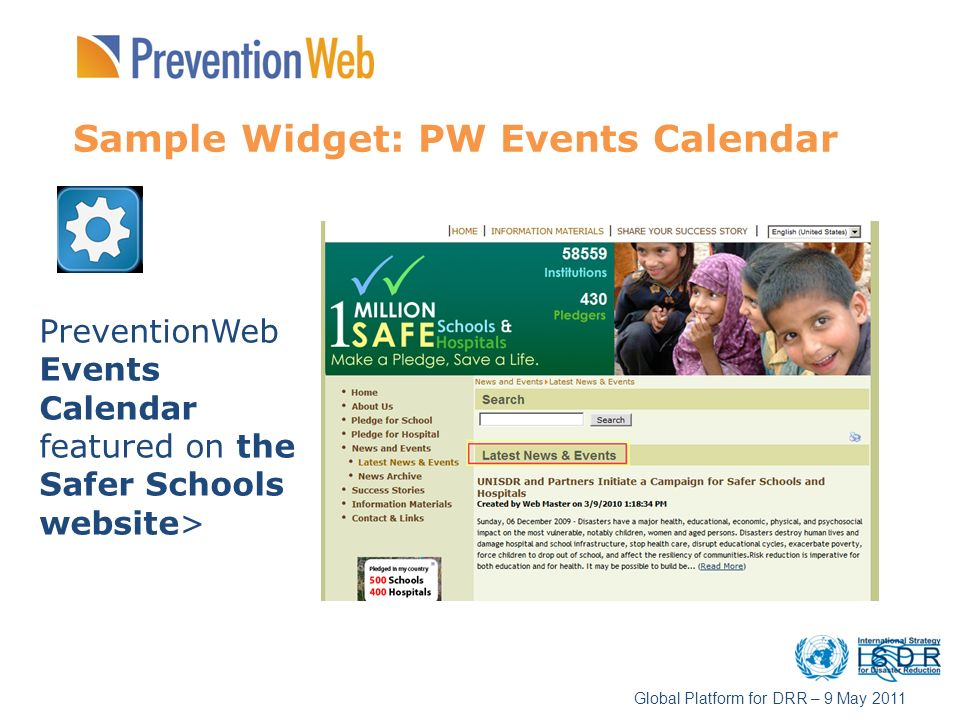 Sample Widget: PW Events Calendar PreventionWeb Events Calendar featured on the Safer Schools website> Global Platform for DRR – 9 May 2011