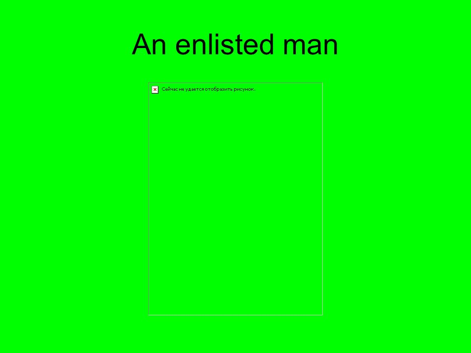 An enlisted man