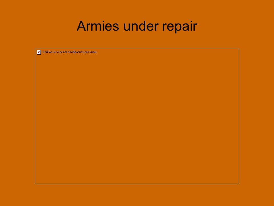Armies under repair