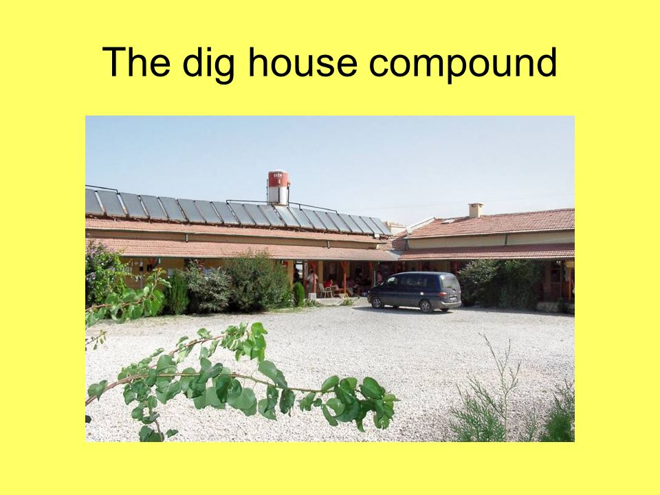 The dig house compound