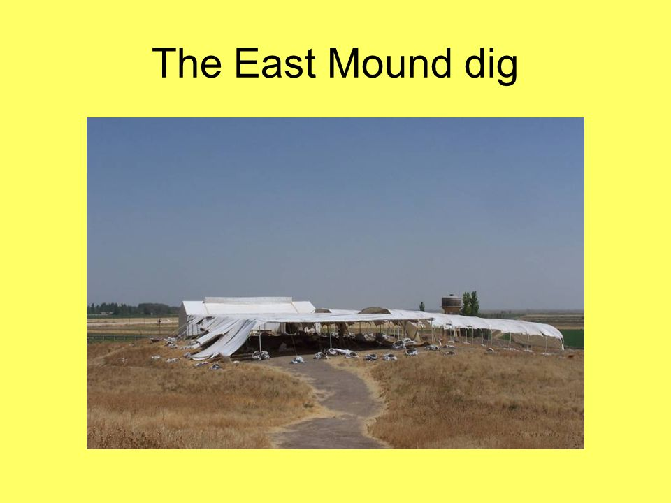 The East Mound dig