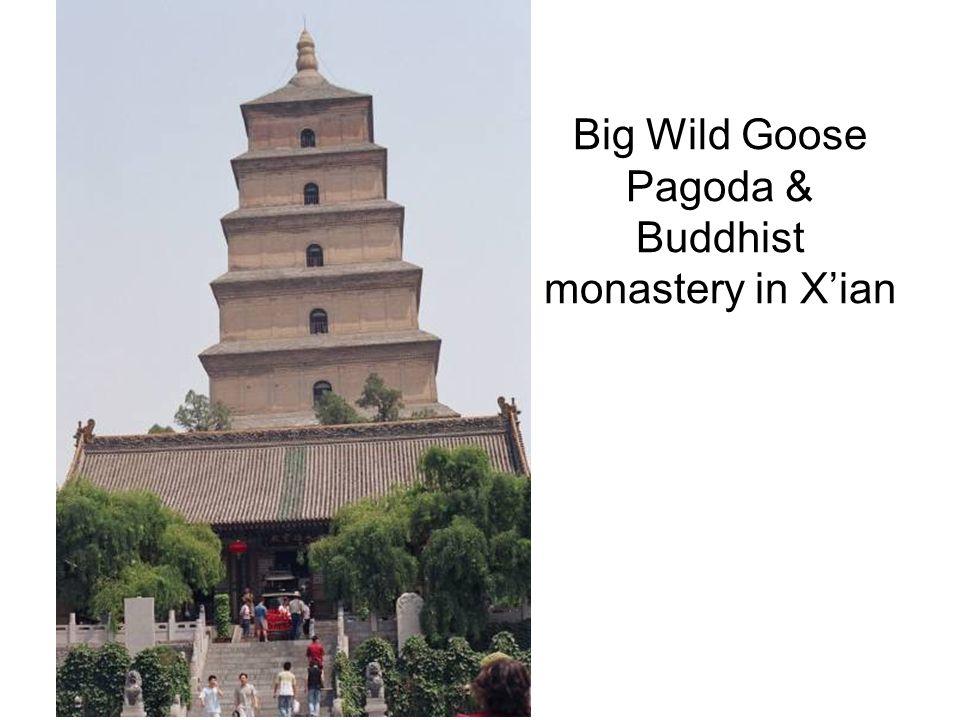 Big Wild Goose Pagoda & Buddhist monastery in Xian