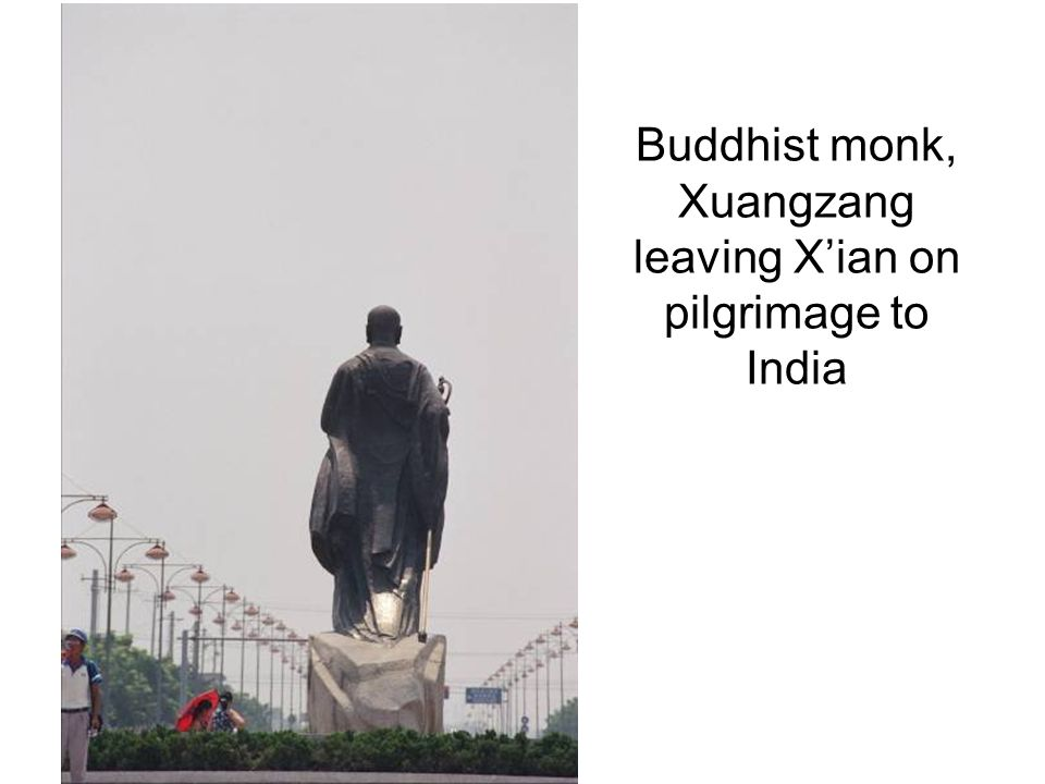 Buddhist monk, Xuangzang leaving Xian on pilgrimage to India