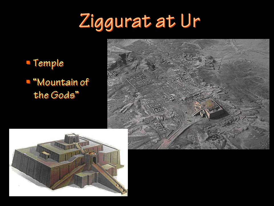 Ziggurat at Ur Temple Mountain of the Gods Temple Mountain of the Gods