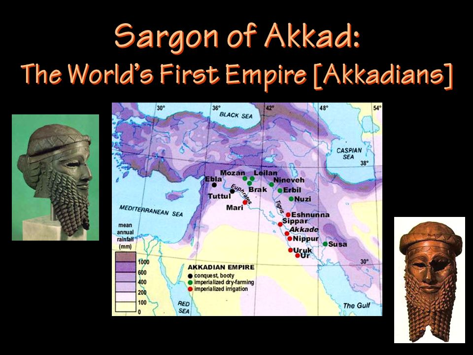 Sargon of Akkad: The Worlds First Empire [Akkadians]