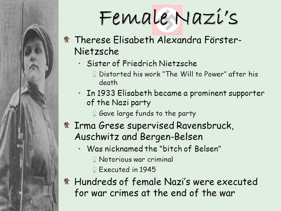 Therese Elisabeth Alexandra Förster- Nietzsche Sister of Friedrich Nietzsche Distorted his work The Will to Power after his death In 1933 Elisabeth be