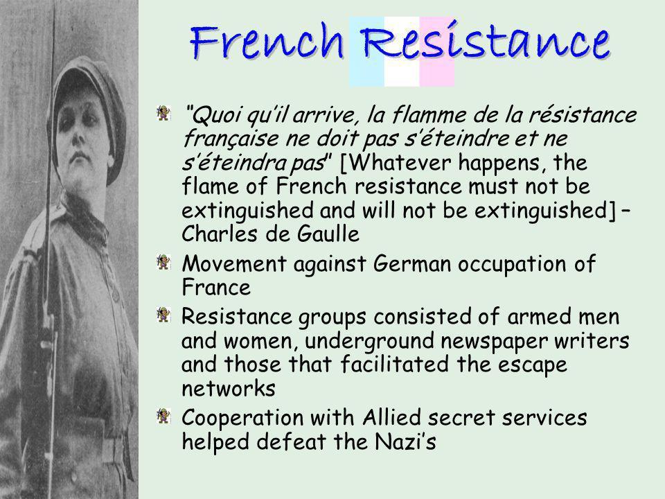 Quoi quil arrive, la flamme de la résistance française ne doit pas séteindre et ne séteindra pas [Whatever happens, the flame of French resistance mus