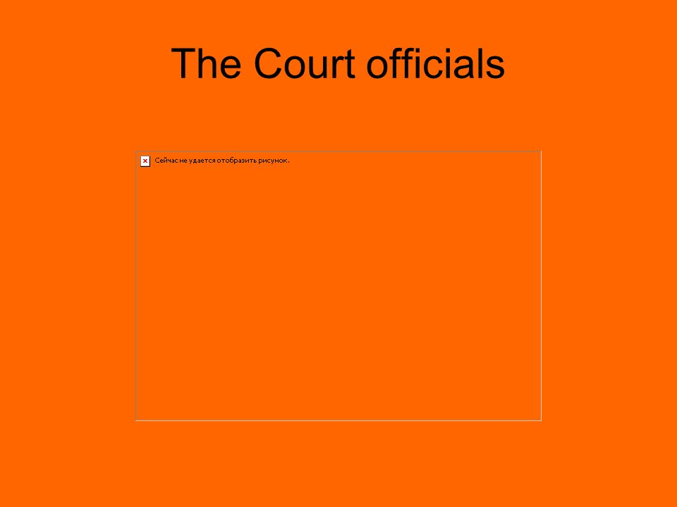 The Court officials