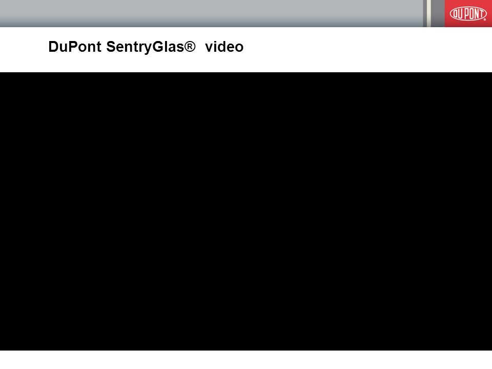 DuPont SentryGlas® video 9