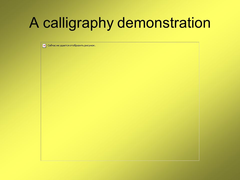 A calligraphy demonstration