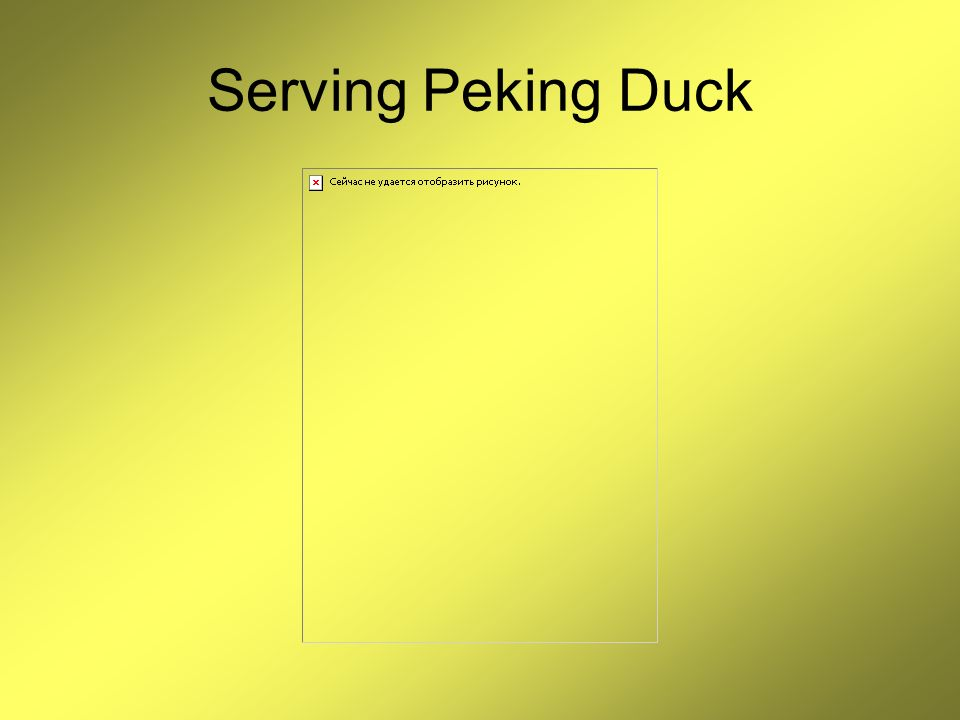 Serving Peking Duck
