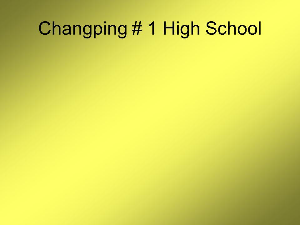 Changping # 1 High School