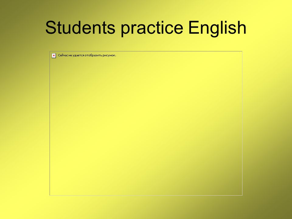 Students practice English