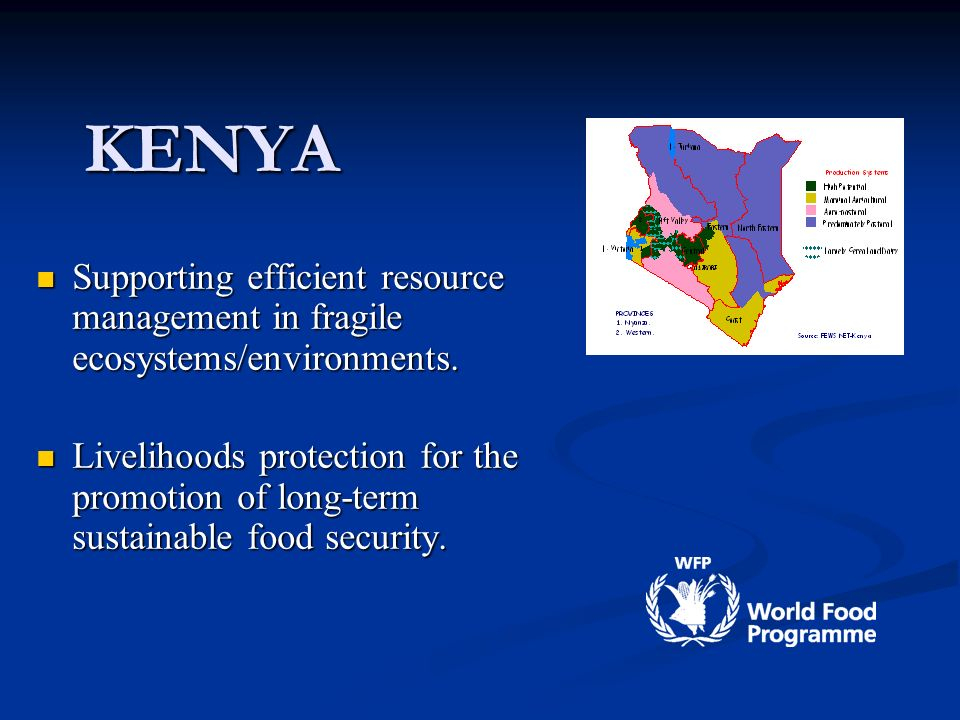KENYA Supporting efficient resource management in fragile ecosystems/environments.